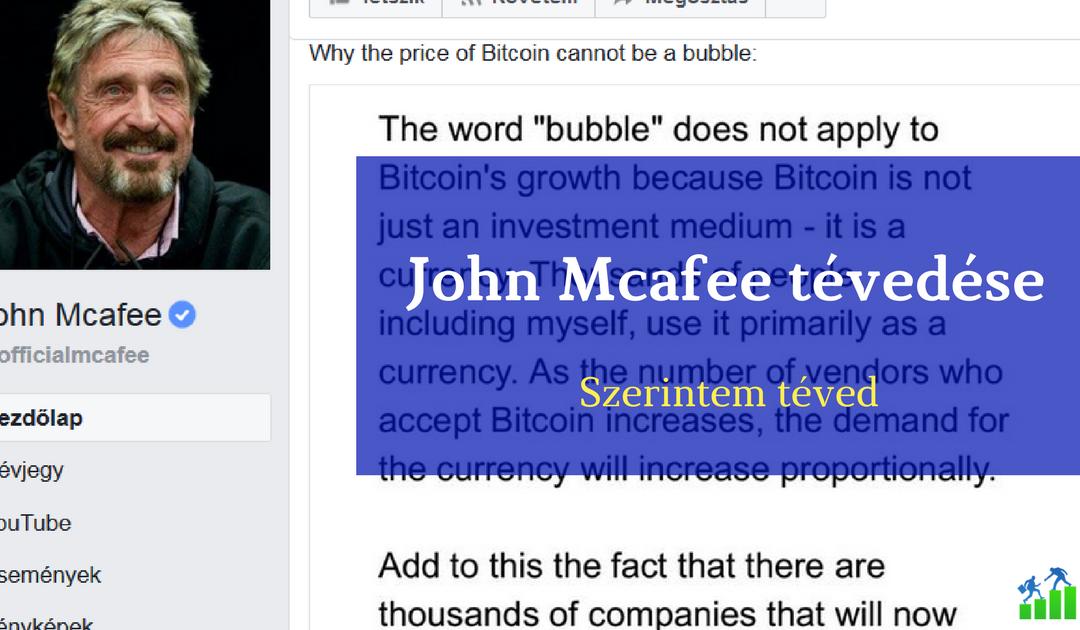 John McAfee tévedése a Bitcoinnal kapcsolatban