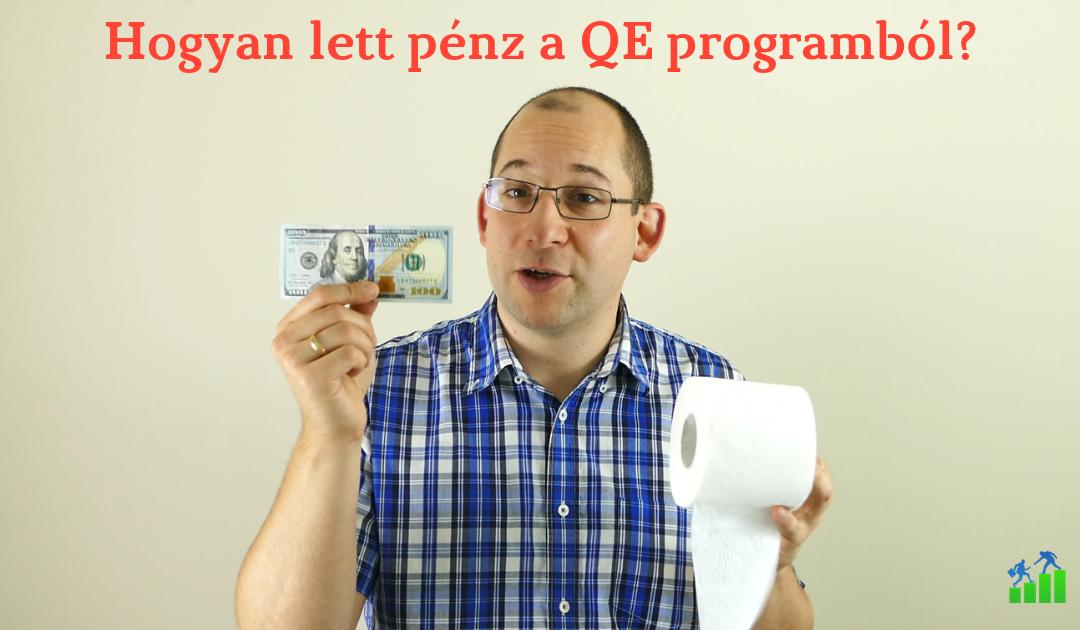 Hogyan lett pénz a QE programból?