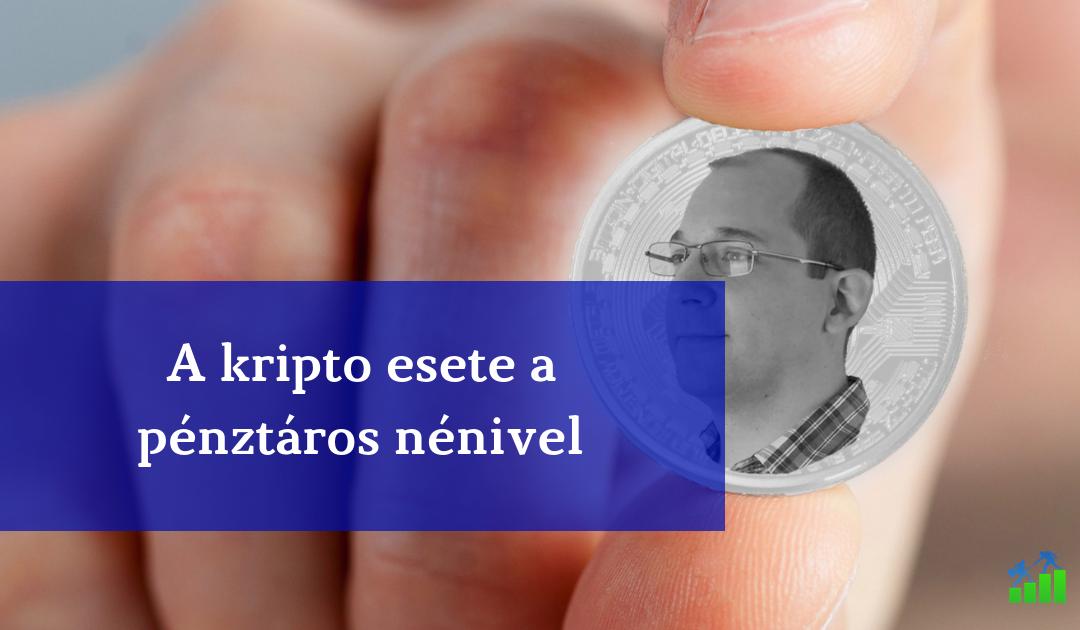 nem pénz a kripto pénzügyi fitnesz blog