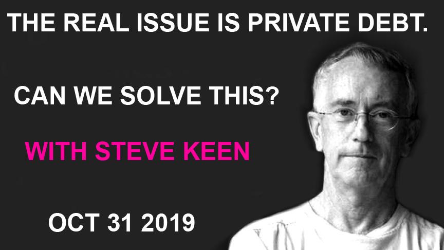 A privát- és államadósság problémái, Steve Keen interjú
